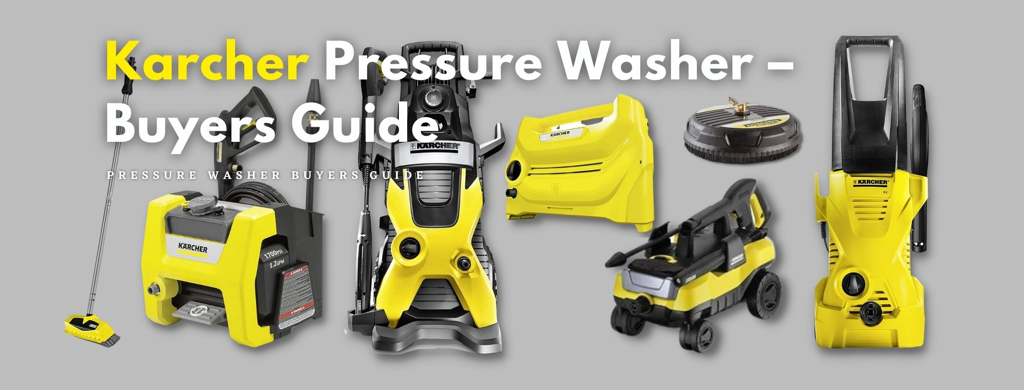 Karcher Pressure Washer – Buyers Guide