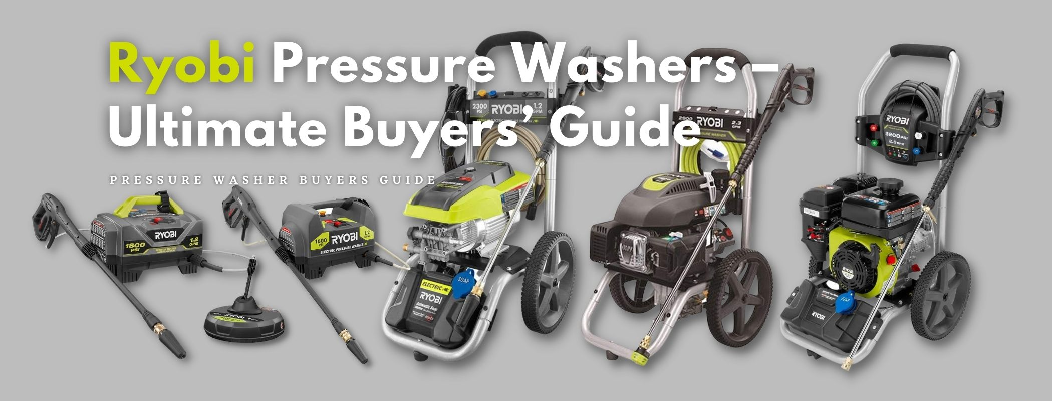 Ryobi Pressure Washers – Ultimate Buyers' Guide