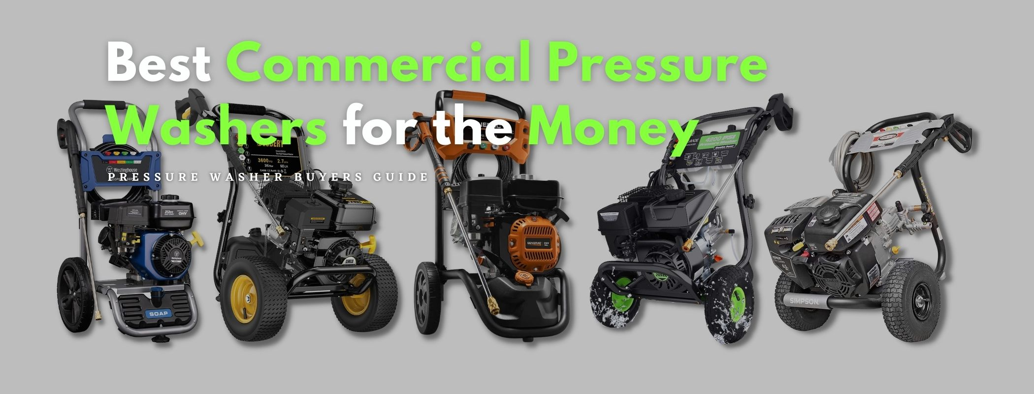 Best Commercial Pressure Washers for the Money Buyers' Guide