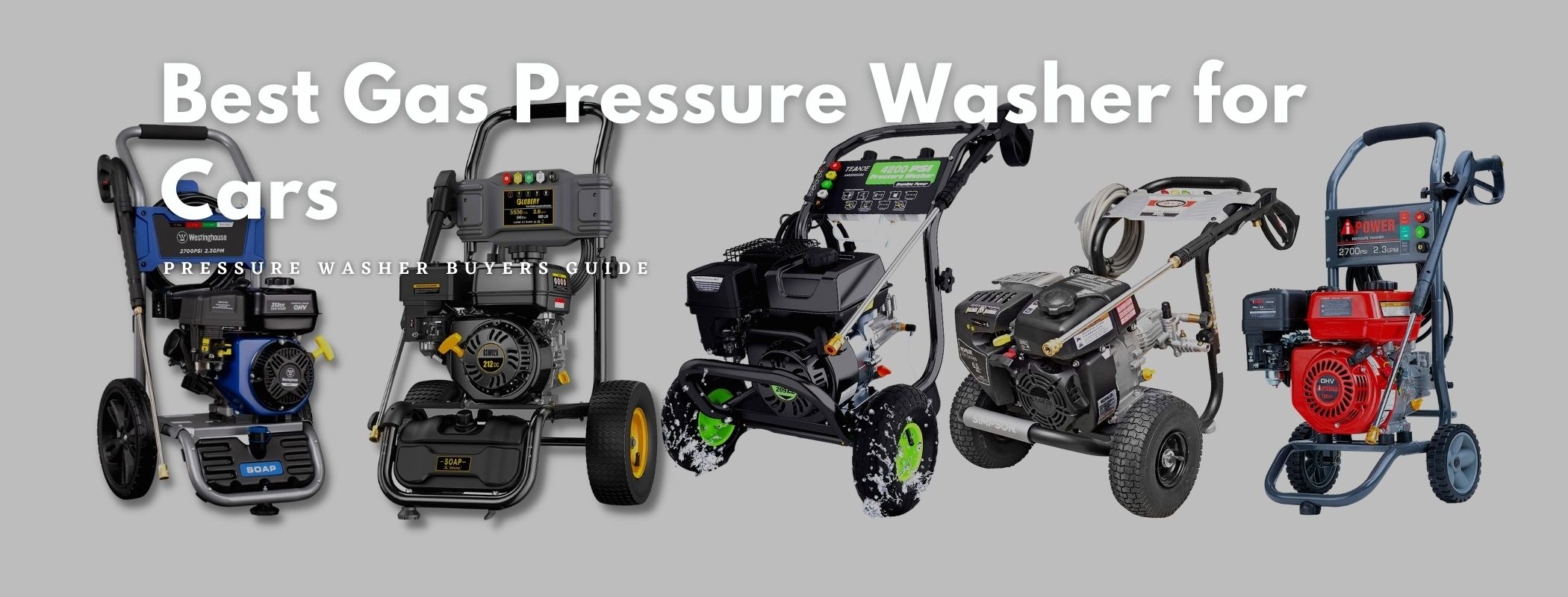 Best Gas Pressure Washer for Cars – Our Top Five Picks