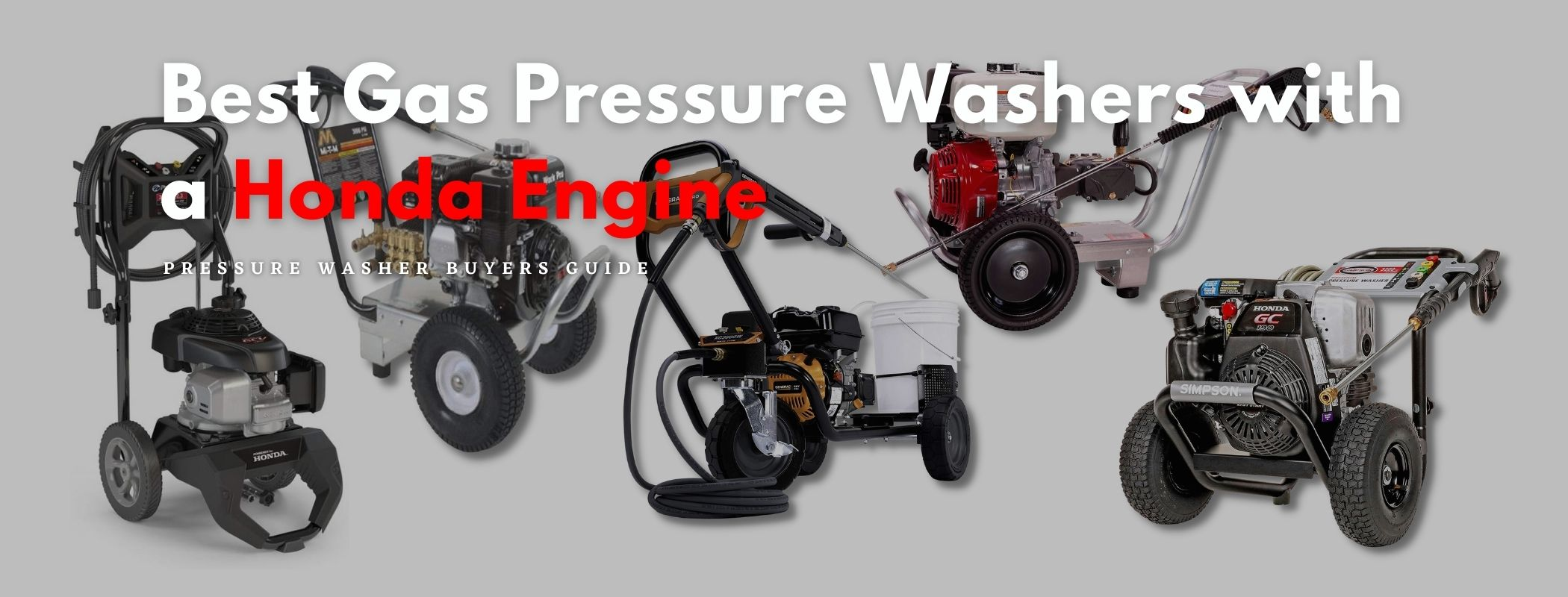 Best Gas Pressure Washers with a Honda Engine - Our 5 Favorites