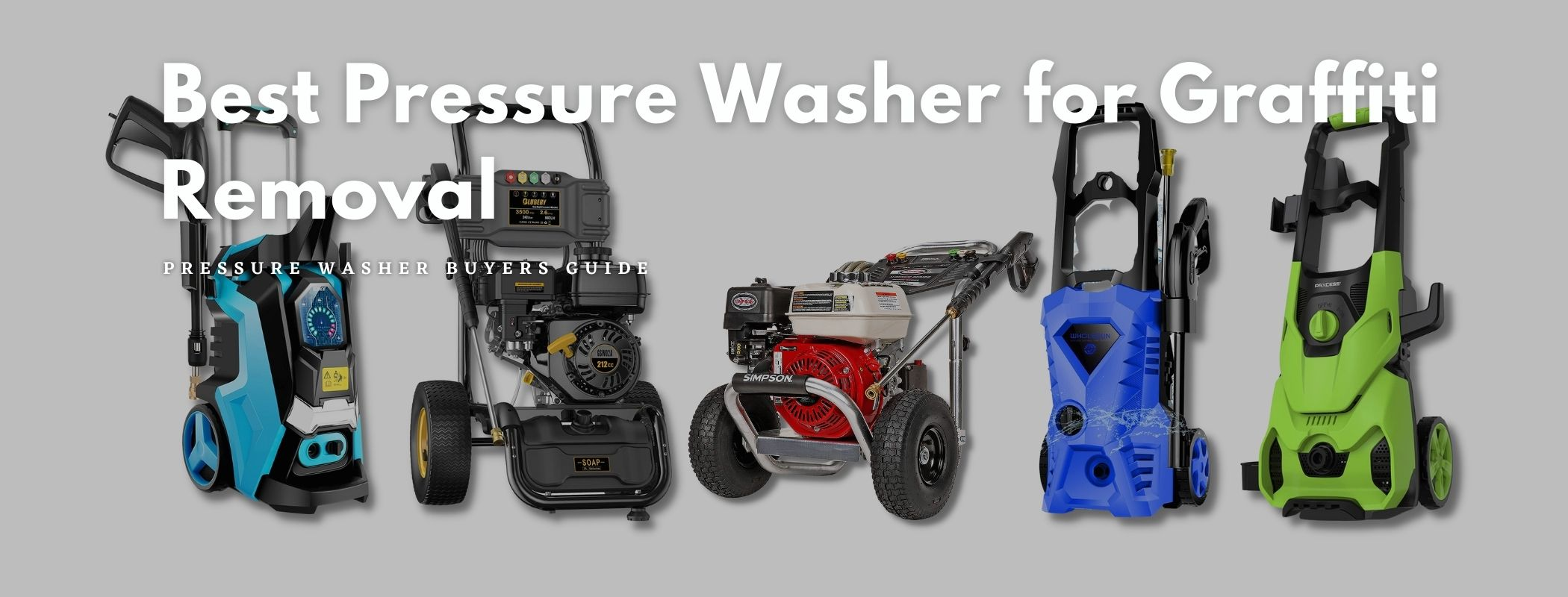 Best Pressure Washer for Graffiti Removal – Our Top 5