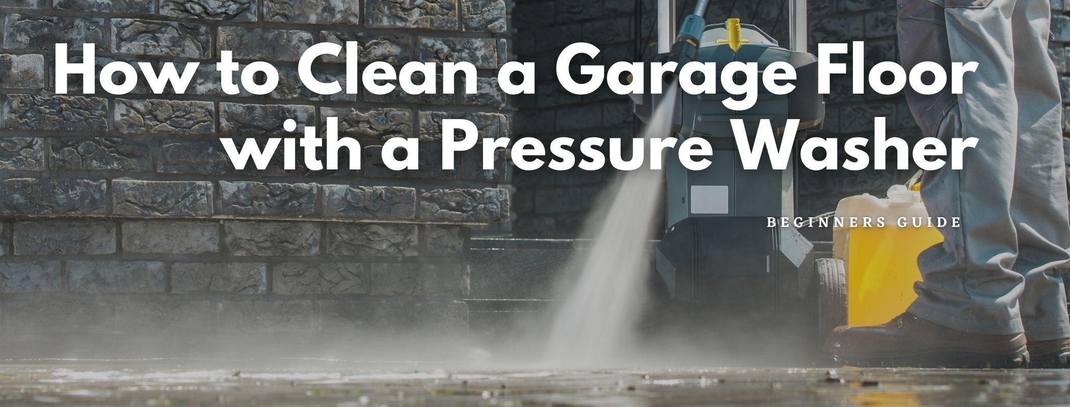 How to Clean a Garage Floor with a Pressure Washer
